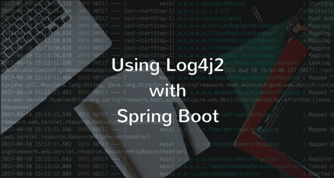 How to use Log4j 2 with Spring Boot