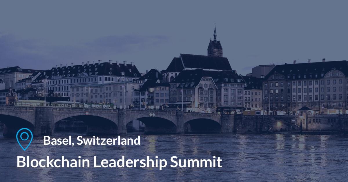 Blockchain Leadership Summit in Basel, Switzerland