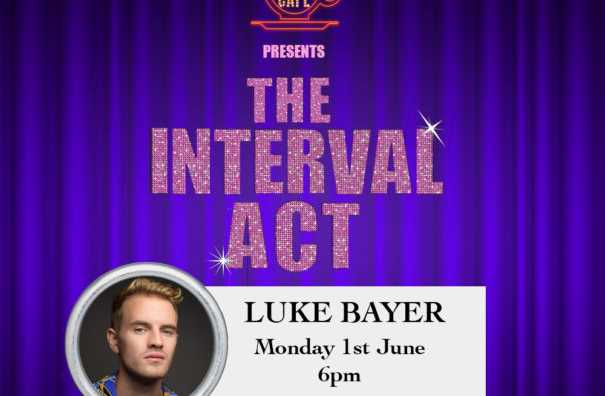 The Interval Act: Luke Bayer Live