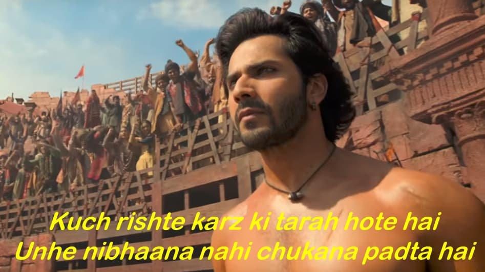 Varun Dhawan in Kalank Teaser Kuch rishte karzon ki tarah hote hai. Unhe nibhaana nahi chukana padta hai