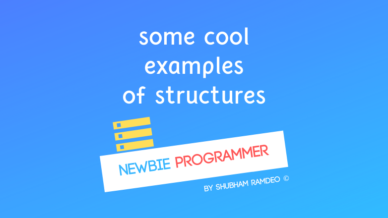 Structure some Examples