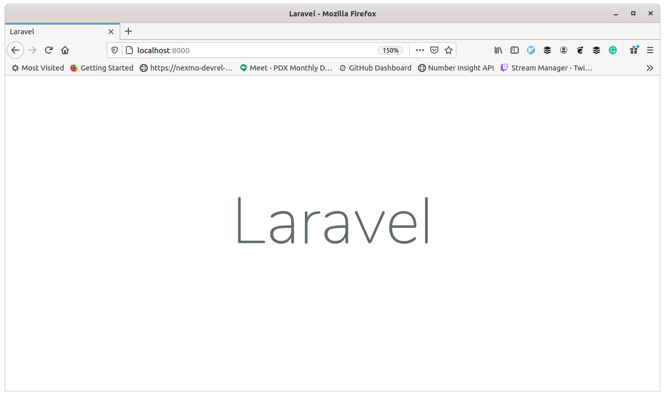 When Laravel runs, and is working, it looks like this