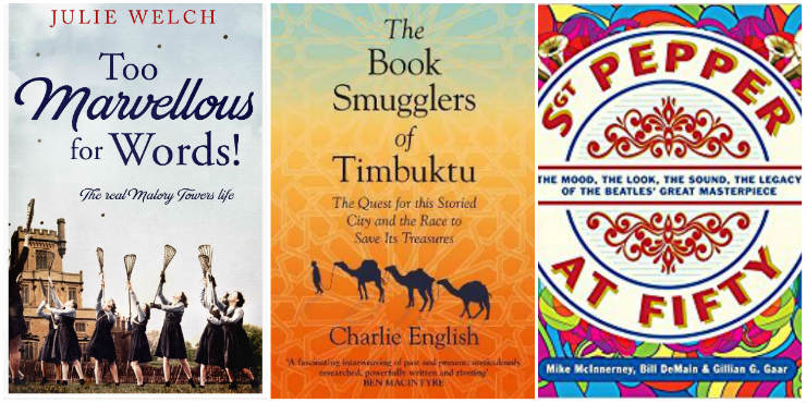 Too Marvellous For Words!, The Book Smugglers of Timbuktu, Sgt Pepper at Fifty