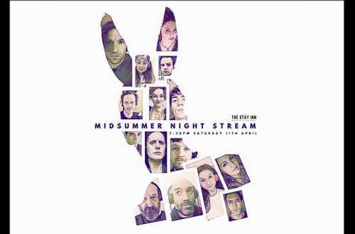 Midsummer Night Stream - The Stay Inn