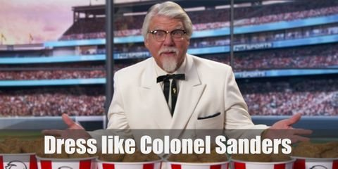 Colonel Sanders outfit is as iconic as his chicken. He typically wears a pristine white three-piece suit (as white as his hair and goatee!) and holds a brown, wooden cane.