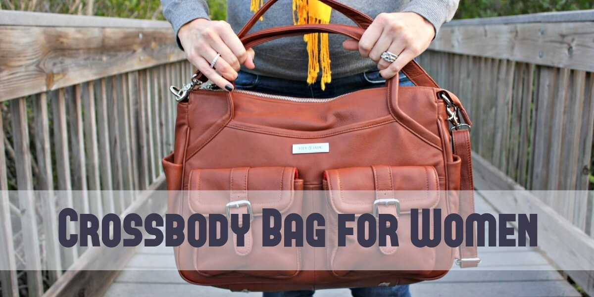 Want a Practical Bag for Travel? Try a Crossbody Bag!