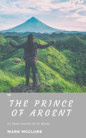 Short story 1 Prince of Argent young adult