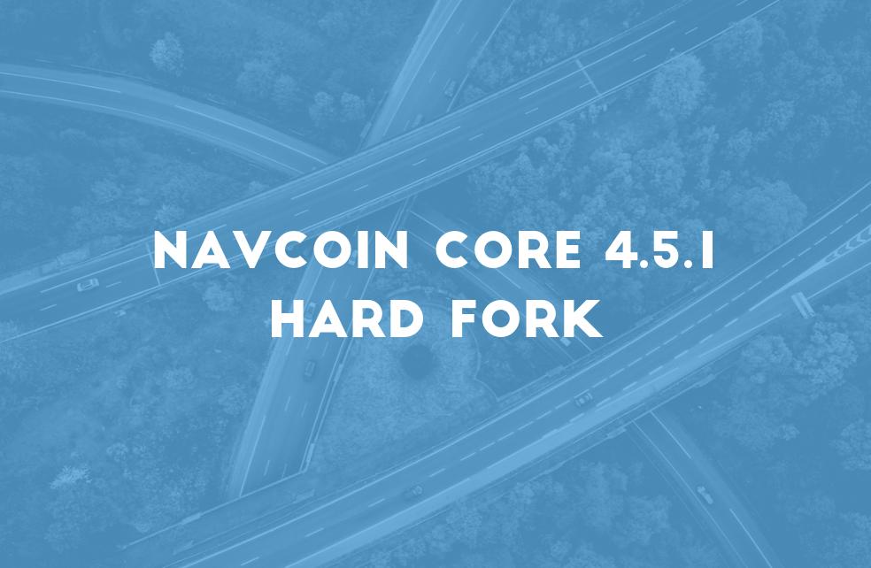 NavCoin 4.5.1 Hard Fork