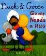 Goose needs a hug by Tad Hills