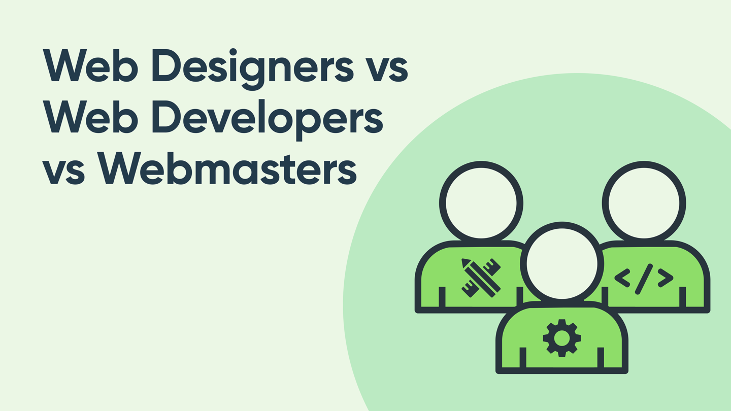 Webmaster vs. Web Designer vs. Web Developer...What Does Your Agency Need?