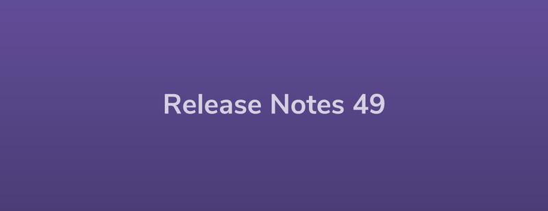 Esper Release Notes – DevRel 49