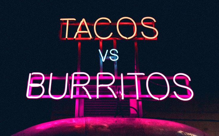 Tacos vs burrito sign