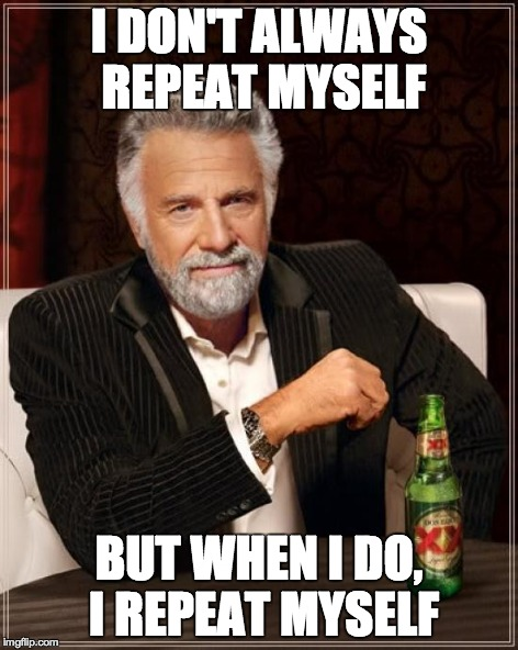 Don´t repeat Yourself