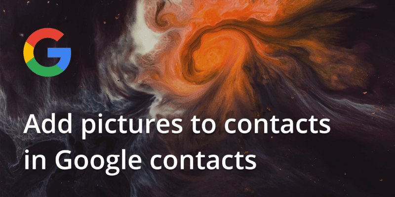 Add pictures to contacts in Google contacts