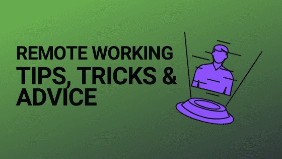 Blog header image for remote working tips and tricks