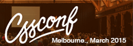 CSSConf Australia. Melbourne 2015