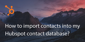 How to import contacts into my Hubspot contact database?
