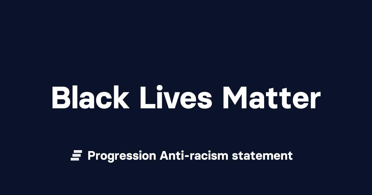 Progression anti-racism statement