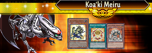 Koa'ki Meiru Breakdown | YuGiOh! Duel Links Meta