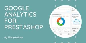 Everything About Google Analytics in PrestaShop Store
