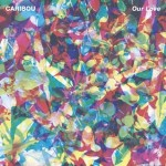 Caribou 'Our Love'