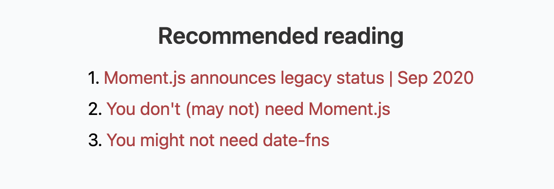 """""""Recommended reading"""" section with the links to """"You might not need ..."""" resources"""
