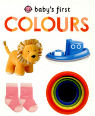 Baby's first colours by Aimée Chapman and Penny Worms