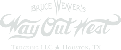 Bruce Weaver's WayOutWest Trucking, LLC