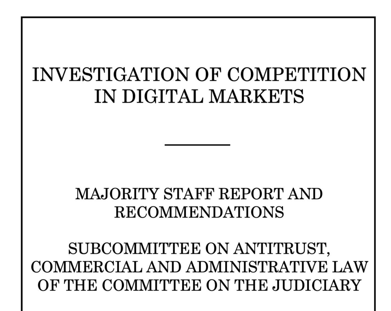 12 Accusations in the Damning House Report on Amazon, Apple, Facebook and Google