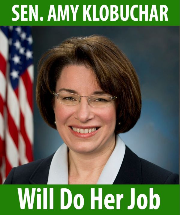 Senator Klobuchar will do her job!