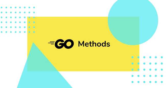 Golang Methods Tutorial with Examples