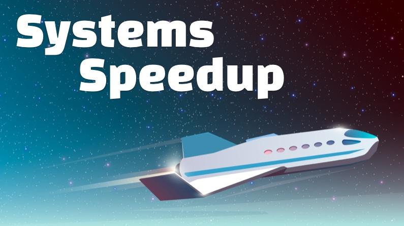 Systems Speedup