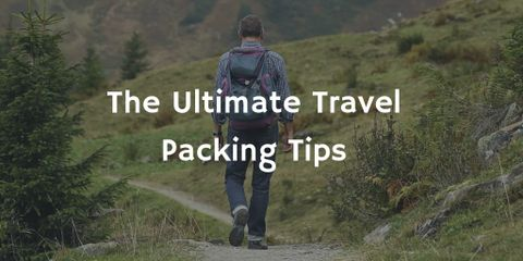 The Ultimate List of Travel Packing Tips