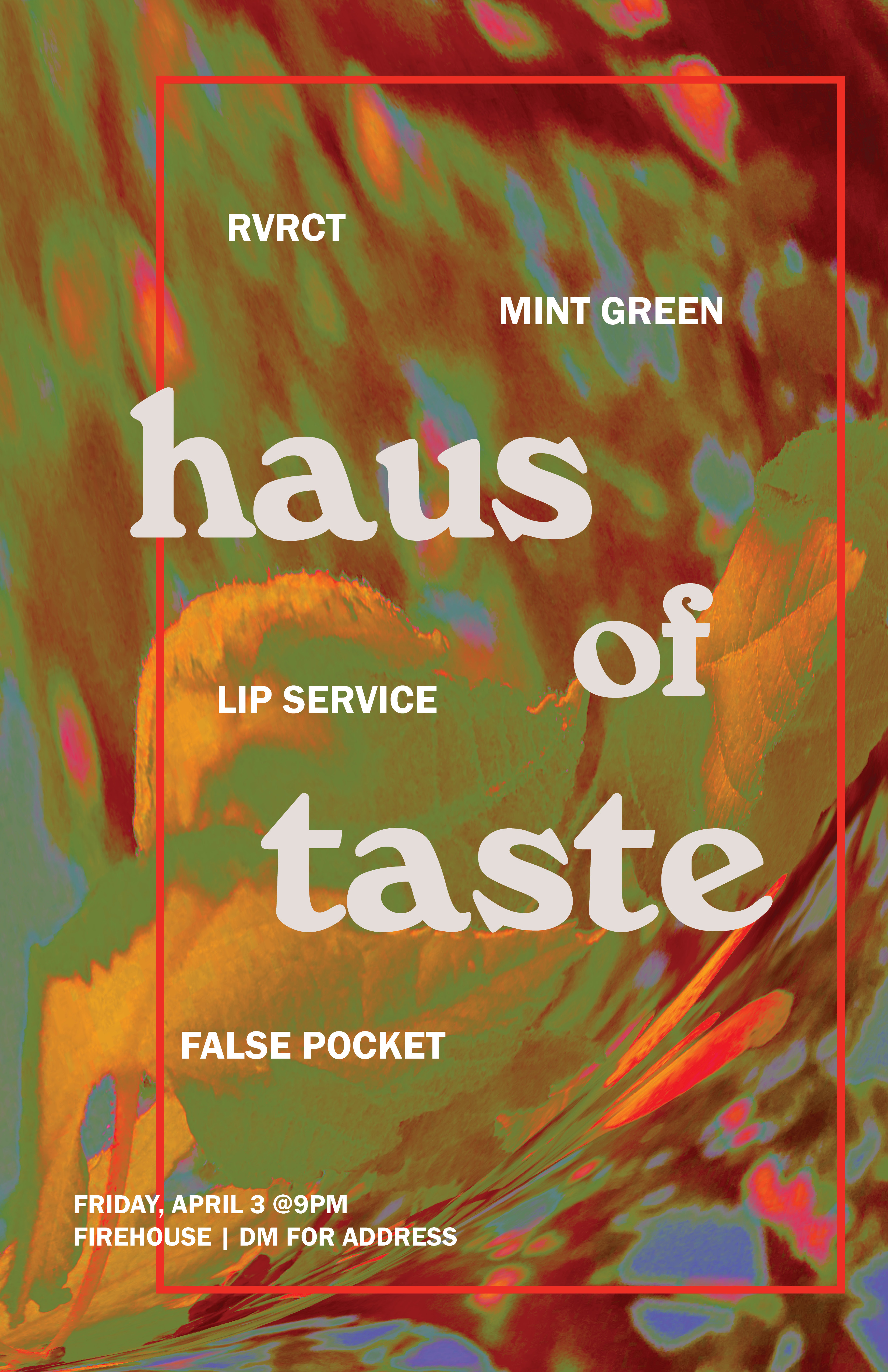 poster with a multicolored abstract background, with 'haus of taste' in white font and names of artists playing at the event