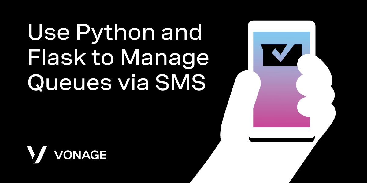 Use Python and Flask to Manage Queues via SMS