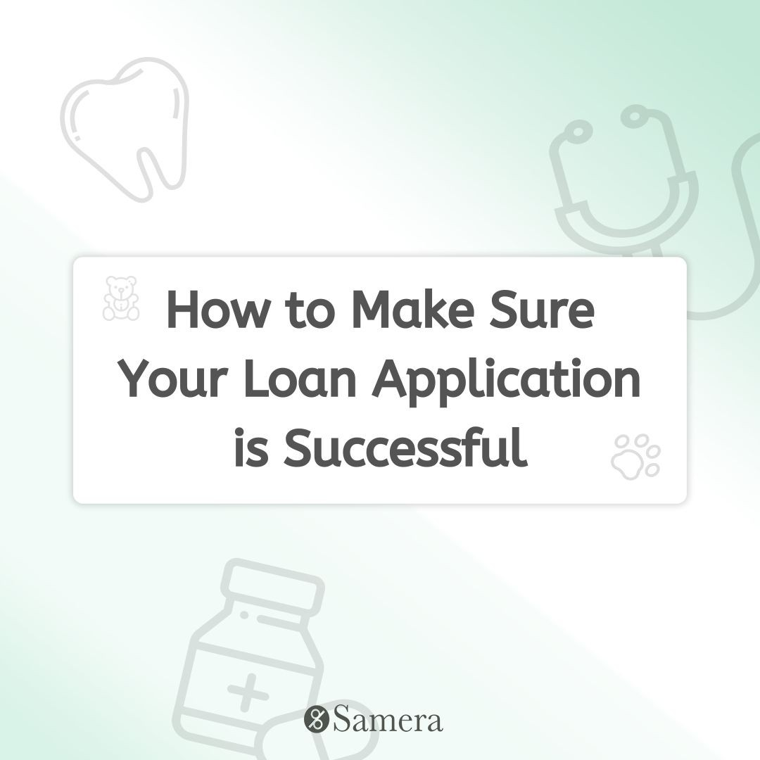 How to Make Sure Your Loan Application is Successful