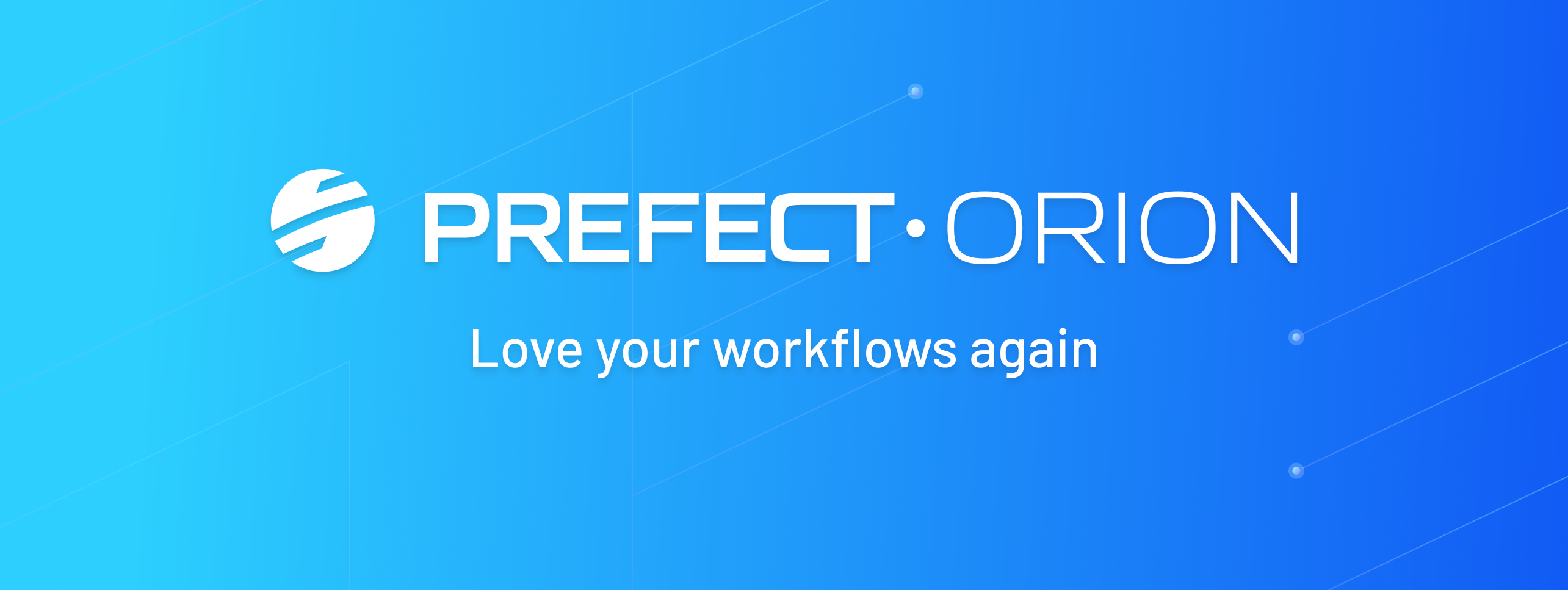 Prefect Orion: Our Second-Generation Workflow Engine. Love your workflows again