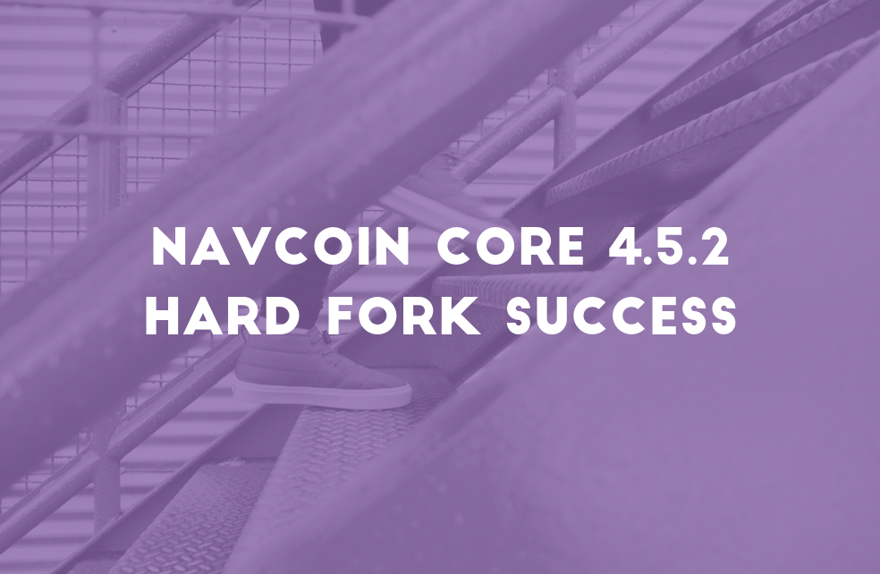 NavCoin Core 4.5.2 Hard Fork Success