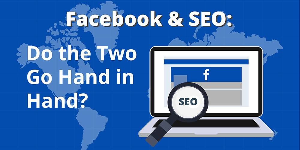 Facebook And SEO: 3 Ways to Improve Your Rankings With Social Media