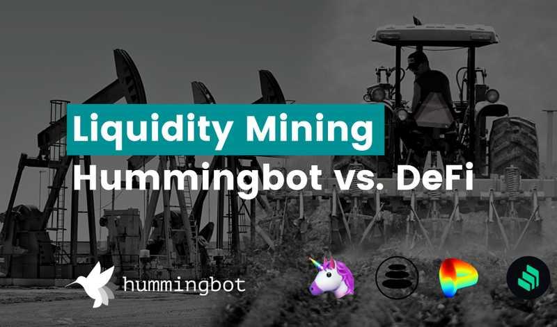 Comparing liquidity mining options in DeFi vs. Hummingbot - Part 1