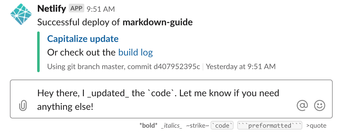 Slack markdown in the message interface