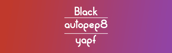 image gradient from red to purple and showing the names black, autopep8 and yapf which are auto formatters for python