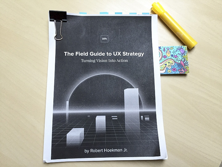 Photo of The Field Guide to UX Strategy