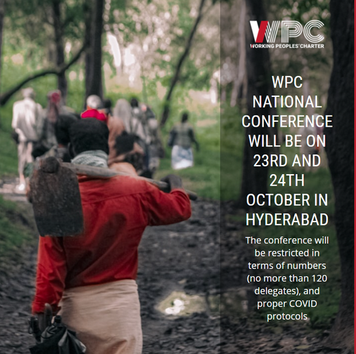 DATES OF THE WPC NATIONAL CONFERENCE ARE CONFIRMED: 23RD AND 24TH OCTOBER, IN HYDERABAD