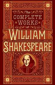 The Complete Works of William Shakespeare (Barnes & Noble Leatherbound) (Barnes & Noble Leatherbound Classic Collection)