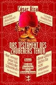 Das Testament des Zauberers Tenor von César Aira