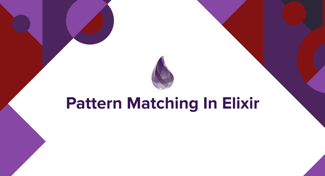 Pattern Matching In Elixir