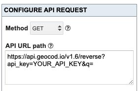 Showing https://api.geocod.io/v1.6/reverse?api_key=YOUR_API_KEY&q= in API URL Path box