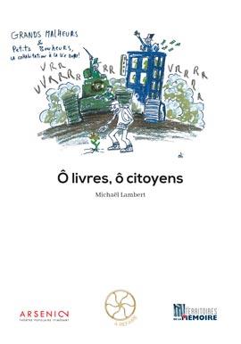 Ô livres, ô citoyens de Michaël Lambert