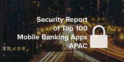 Security Analysis of Top 100 Banking Apps in APAC